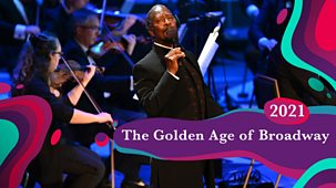 Bbc Proms - 2021: The Golden Age Of Broadway