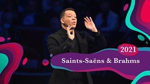 Bbc Proms - 2021: Saint-saëns And Brahms's Fourth Symphony