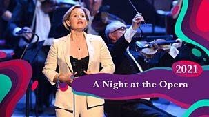 Bbc Proms - 2021: A Night At The Opera