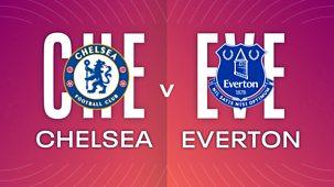 Women's Super League - 2021/22: Chelsea V Everton