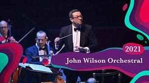 Bbc Proms - 2021: John Wilson And The Sinfonia Of London