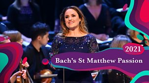 Bbc Proms - 2021: Bach's St Matthew Passion