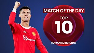 Match Of The Day Top 10 - Series 3: 1. Romantic Returns