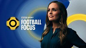 Football Focus - 09/10/2021