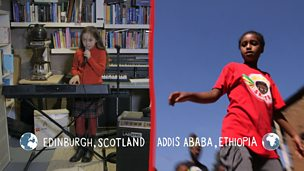 Your World - two children's lives in Edinburgh and Addis Ababa