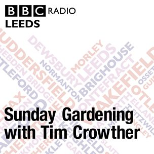 Sunday Gardening with Tim Crowther