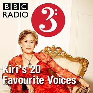 Kiri's 20 Favourite Voices