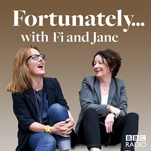 Fortunately... with Fi and Jane