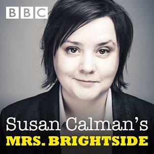 Susan Calman's Mrs Brightside