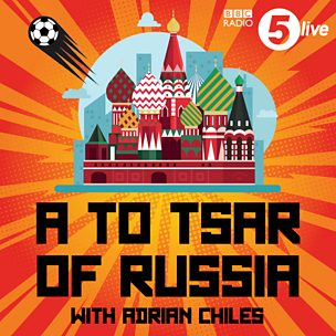 A to Tsar of Russia with Adrian Chiles
