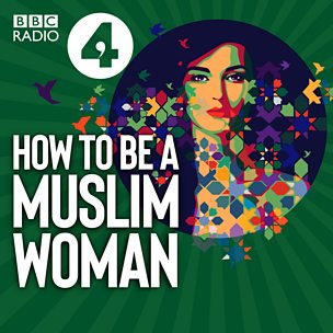 How to be a Muslim Woman
