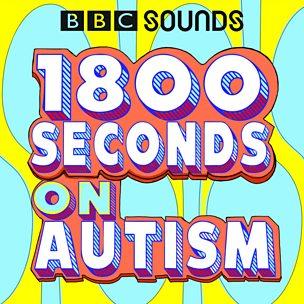 1800 Seconds on Autism
