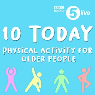 10 Today | Physical activity for older people