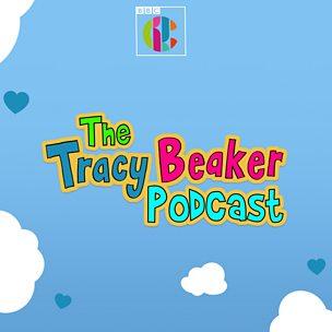 The Tracy Beaker Podcast