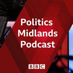 Politics Midlands Podcast