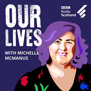 Our Lives with Michelle McManus
