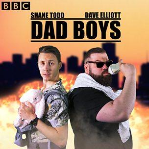 Dad Boys with Dave Elliott and Shane Todd
