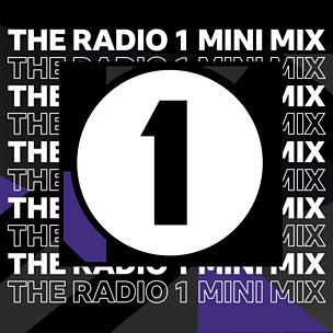 The Radio 1 Mini Mix
