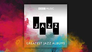 BBC Music Jazz - BBC Music Jazz