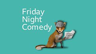 BBC Radio 4 - Friday Night Comedy from BBC Radio 4 - Downloads
