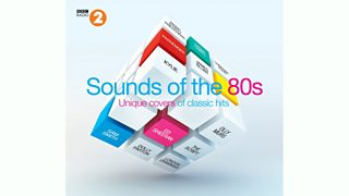 BBC Radio 2 - Radio 2mail - Sounds of the Eighties Album