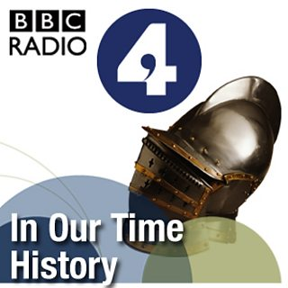 f0f8fb22 BBC Radio 4 - In Our Time - In Our Time Downloads
