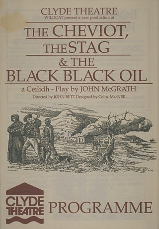 A programme for a theatrical production of The Cheviot, The Stag and The Black Black Oil