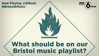 BBC Blogs - Now Playing @6Music - #Bristol6Music – What's on