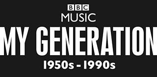 BBC - My Generation - What is BBC Music: My Generation?