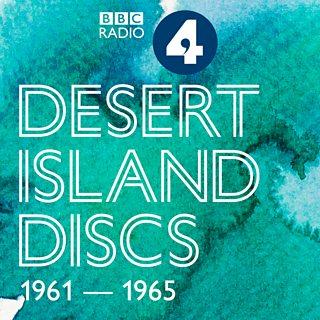 BBC Radio 4 - Desert Island Discs - Desert Island Discs Podcasts
