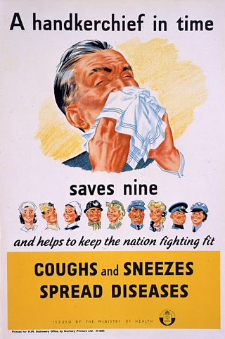 Poster with a man blowing his nose in a handkerchief with text: A handkerchief in time saves nine and helps to keep the nation fighting fit. Coughs and Sneezes spread diseases.