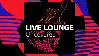 Bbc Radio 1 Live Lounge Uncovered Downloads