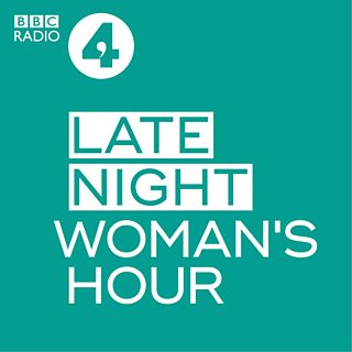 BBC Radio 4 - Woman's Hour - Woman's Hour Podcast