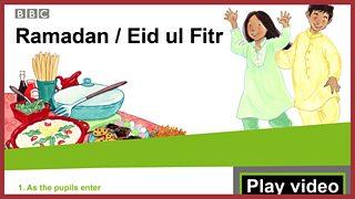 School Radio - Assemblies KS1 - Ramadan and Eid ul Fitr