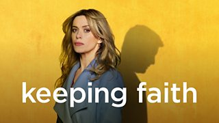 BBC One - Keeping Faith, Series 1, Episode 1
