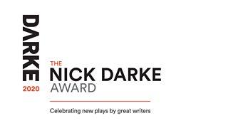 Nick Darke Award 2020 logo with slogan 'celebrating new plays by great writers'