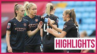 WSL highlights: Man City capitalise on Aston Villa errors in opening day win thumbnail