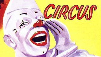 Timeshift - Series 11: 4. When The Circus Comes To Town