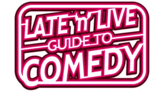 Late 'n' Live Guide to Comedy