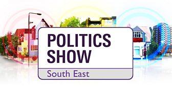 The Politics Show South East