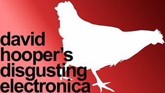David Hooper's Disgusting Electronica