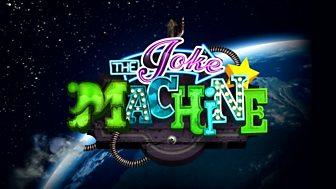 The Joke Machine - Episode 3