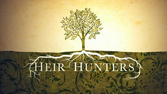 Heir Hunters - Series 10 Reversions: 16. Harris/palmer