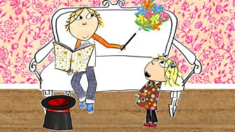 Charlie And Lola - Series 2 - I Am Extremely Magic
