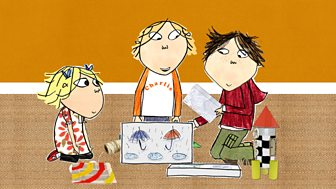 Charlie And Lola - Series 3: 16. It's Raining, It's Boring