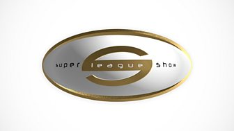 Super League Show - 2018: 12/03/2018