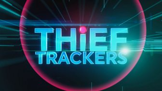 Thief Trackers - Series 3: Episode 7