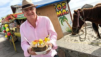 Rick Stein's Road To Mexico - Series 1: Episode 3