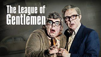 The League Of Gentlemen - Anniversary Specials: 1. Return To Royston Vasey