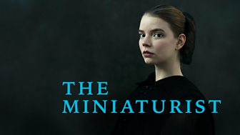 The Miniaturist - Series 1: Episode 1
